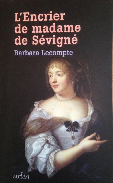 L'Encrier de Madame de Sévigné (1)
