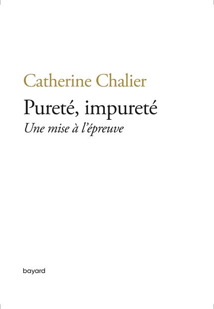Catherine Chalier couv bayard pureté