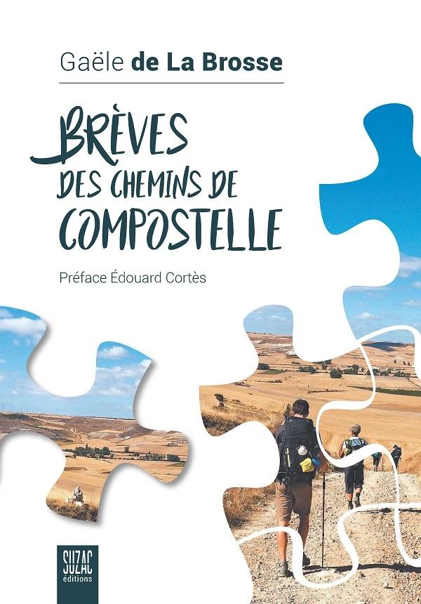 Gaële-de-la-Brosse-CouvBrevesDesCheminsDe-Compostelle