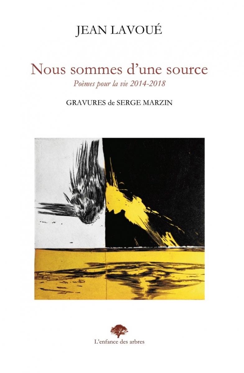 Jean Lavoué  - Nous sommes d'une source